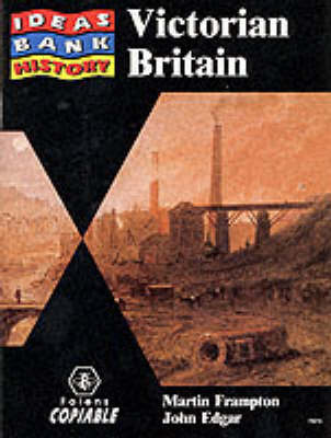 History: Victorian Britain by Martin Frampton