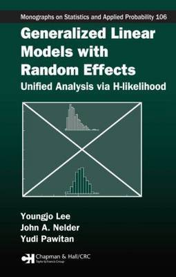 Generalized Linear Models with Random Effects by Youngjo Lee