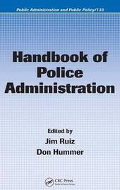 Handbook of Police Administration