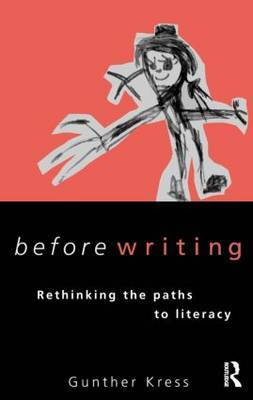 Before Writing by Gunther Kress