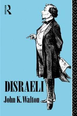 Disraeli by John K Walton image
