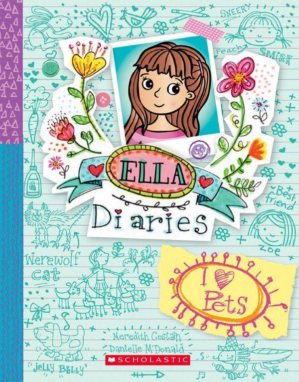 Ella Diaries #3: I Heart Pets by Meredith Costain