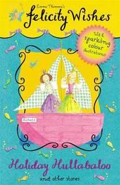 Felicity Wishes: Holiday Hullabaloo by Emma Thomson image