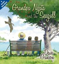Grandpa Ngata and the Seagull by Dave Gunson