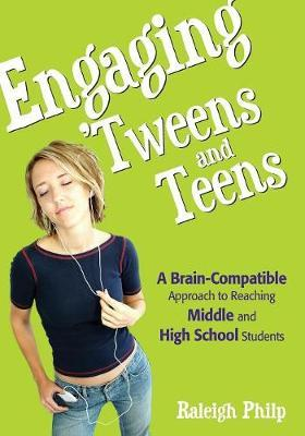 Engaging 'Tweens and Teens by Raleigh T. Philp image