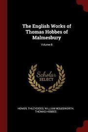 The English Works of Thomas Hobbes of Malmesbury; Volume 8 by Homer image