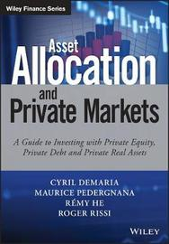 Asset Allocation and Private Markets by Cyril Demaria