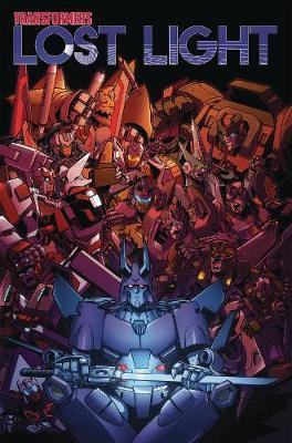 Transformers: Lost Light, Vol. 3 by James Roberts