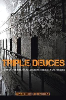 Triple Dueces by Cameron K Lindsay