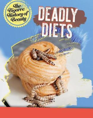 Deadly Diets by Anita Croy