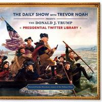 The Daily Show Presidential Twitter Library by Trevor Noah