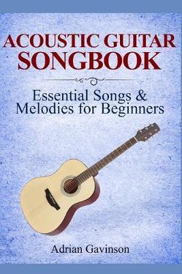 Acoustic Guitar Songbook by Adrian Gavinson