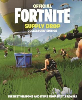 FORTNITE Official: Supply Drop: The Collectors' Edition by Epic Games