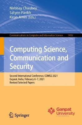 Computing Science, Communication and Security