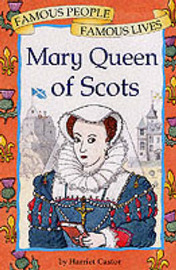 Mary, Queen of Scots by Harriet Castor image