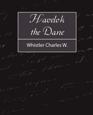 Havelok the Dane by Charles Watts Whistler