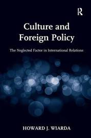 Culture and Foreign Policy by Howard J Wiarda
