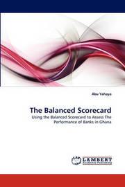 The Balanced Scorecard by Abu Yahaya
