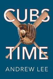 Cubs Time by Andrew Lee image