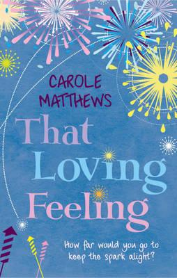 That Loving Feeling by Carole Matthews image