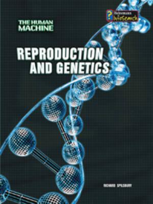 Reproduction and Genetics by Richard Spilsbury image