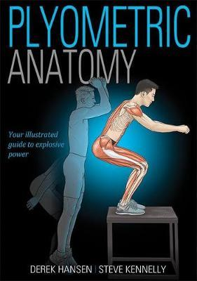 Plyometric Anatomy by Derek Hansen