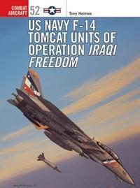 F-14 Tomcat Units in Operation by Tony Holmes image