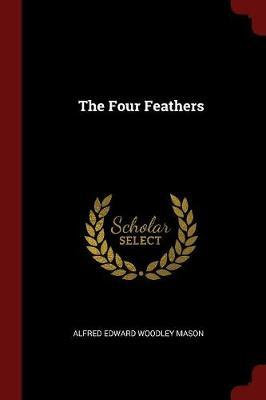 The Four Feathers by Alfred Edward Woodley Mason image