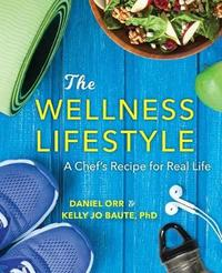 The Wellness Lifestyle by Daniel Orr