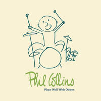 Plays Well With Others by Phil Collins