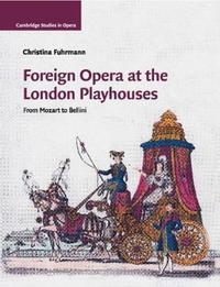 Cambridge Studies in Opera by Christina Fuhrmann