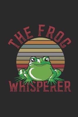 The Frog Whisperer by Frog Publishing
