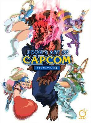 UDON's Art of Capcom 1 - Hardcover Edition by Udon