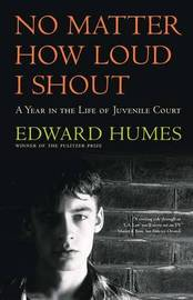 No Matter How Loud I Shout by Edward Humes image