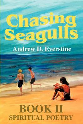 Chasing Seagulls: Book II by Andrew D. Everstine image