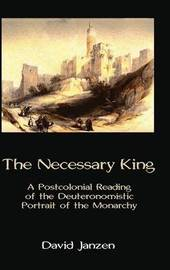 The Necessary King by David Janzen