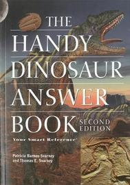 The Handy Dinosaur Answer Book by Patricia Barnes Svarney image