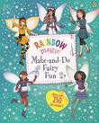 Rainbow Magic: Make-and-Do Fairy Fun by Daisy Meadows
