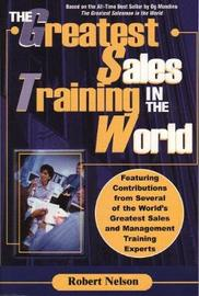 The Greatest Sales Training in the World by Robert Nelson image