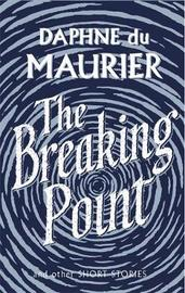 The Breaking Point by Daphne Du Maurier image