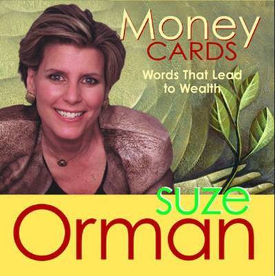 Money Cards: Words That Lead to Wealth by Suze Orman