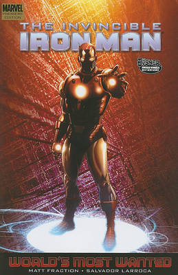 Invincible Iron Man: Vol. 3 Book 2: World's Most Wanted