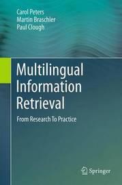 Multilingual Information Retrieval by Carol Peters