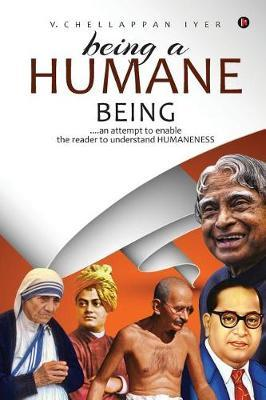 Being a Humane Being by V Chellappan Iyer image