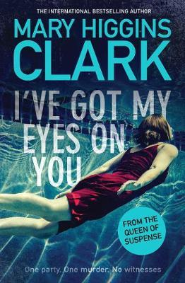I've Got My Eyes on You by Mary Higgins Clark image