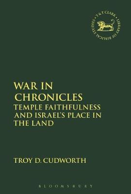 War in Chronicles by Troy D. Cudworth