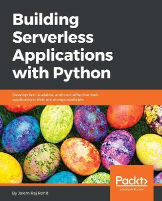 Building Serverless Applications with Python by Jalem Raj Rohit image