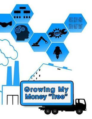 Growing My Money Tree by Essential Financial Press