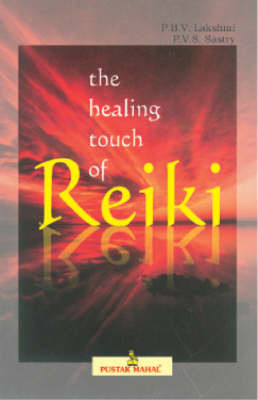 The Healing Touch of Reiki by P.B.V. Laxmi image