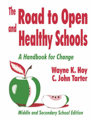 The Road to Open and Healthy Schools by Wayne K. Hoy image